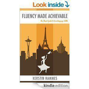 Review: Fluency Made Achievable: The Fluent Guide to Core Language Skills