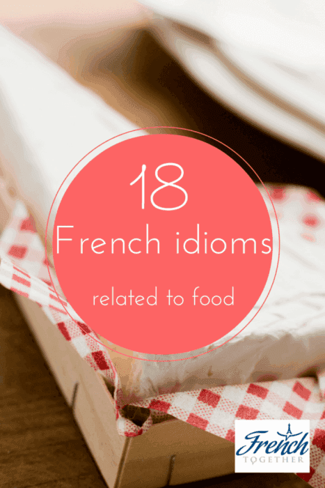French idioms food