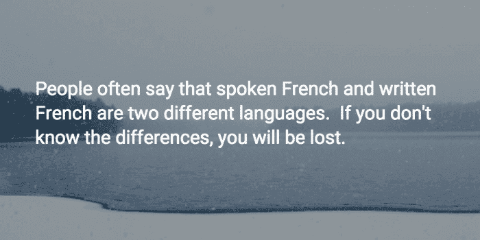 Spoken vs Written French: The 5 Differences You Need to Know