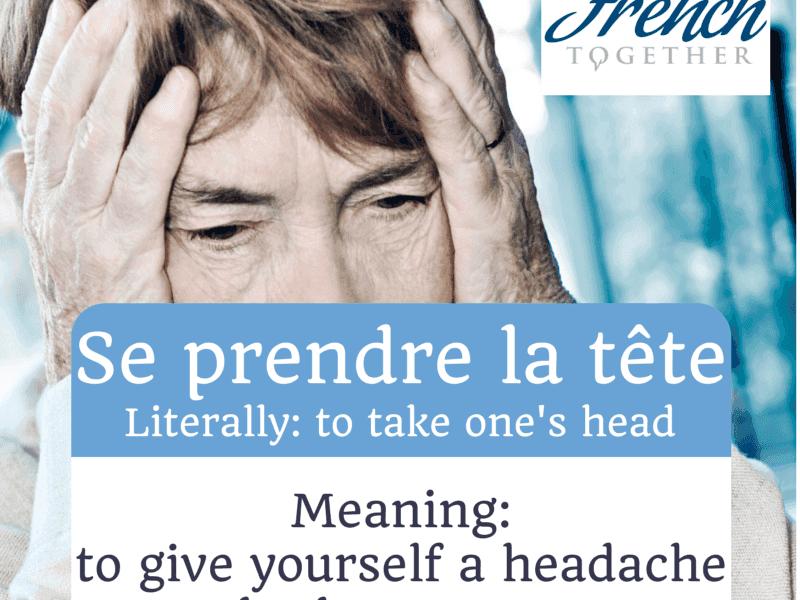 """10 expressions idiomatiques avec le verbe """"prendre"""""""