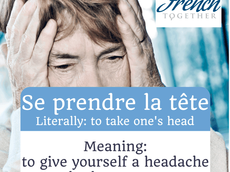 """10 Funny French Idioms With """"Prendre"""" (to Take)"""