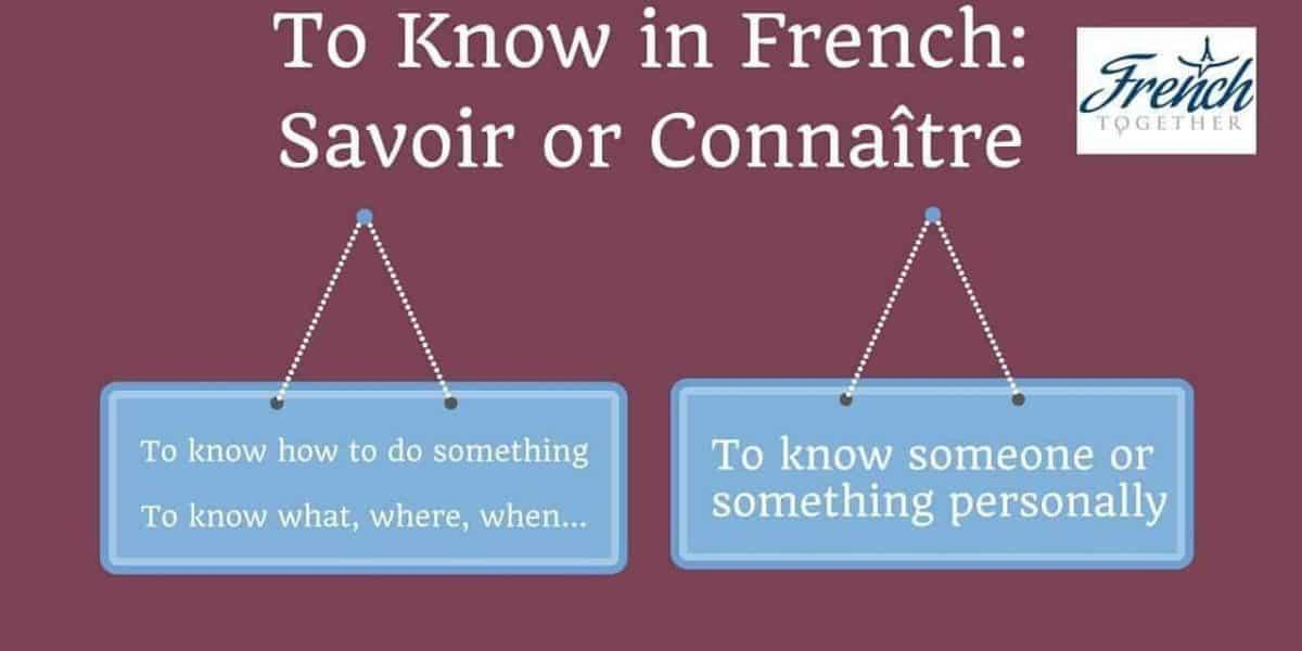 to know in French
