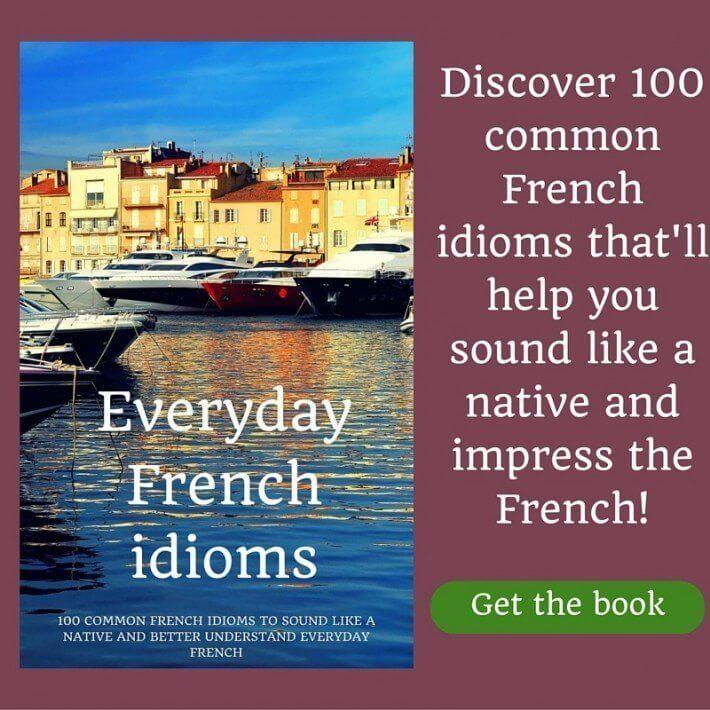 Everyday French Idioms