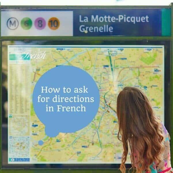 How to Ask for and Understand Directions in French