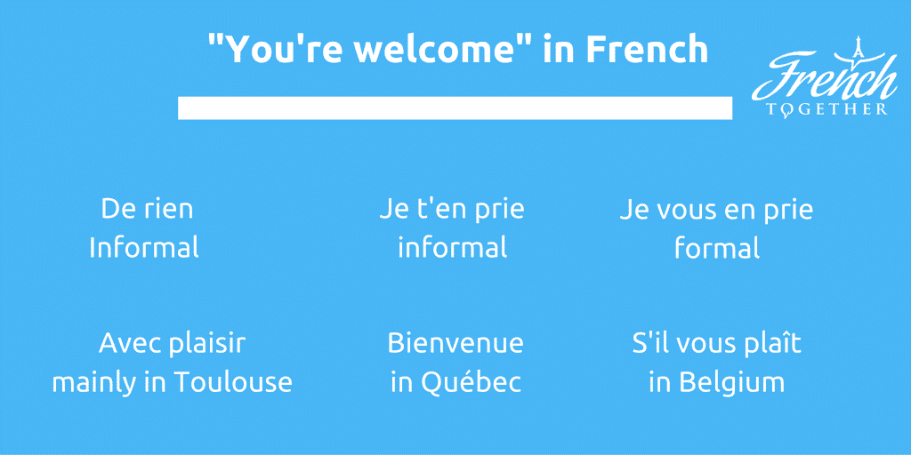 you are welcome in French