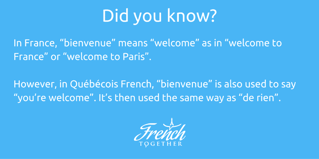 you're welcome in Canadian French