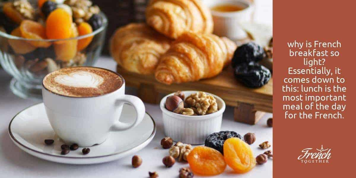 What Is a Typical French Breakfast like – and Why?