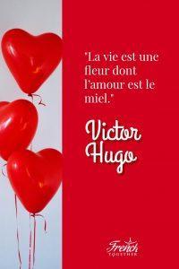 """""""La vie est une fleur don't l'amour est le miel"""" Victor Hugo"""