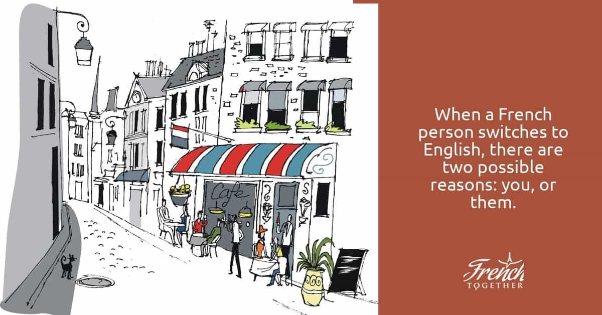 why French people switch to english